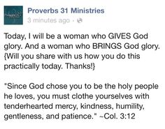 I will be a woman who gives God the Glory, who brings God glory!