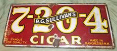Original Vintage/Antique R.G. SULLIVAN'S 7-20-4 CIGAR Porcelain Store Sign RARE& | Collectibles, Advertising, Merchandise & Memorabilia | eBay!