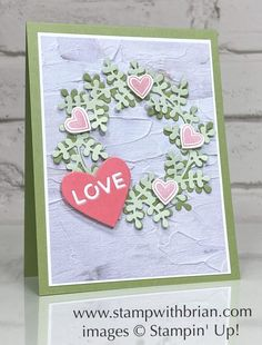 Happy Valentines Day Card, Valentines Greetings, Valentine Cards, Wondrous Wreath, Birthday Cheers, Romantic Cards, Card Patterns, Mothers Day Cards, Flower Cards
