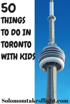 50 Things To Do in Toronto with Kids - Solo Mom Takes Flight Canada Destinations, Family Vacation Destinations, Weekend Vacations, Family Vacations, Travel With Kids, Family Travel, Niagara Falls Toronto, Toronto Travel, Ontario Travel