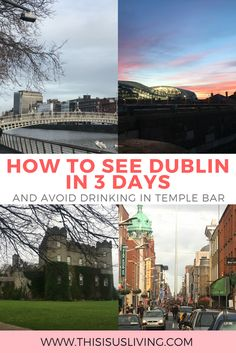 How to see Dublin in 3 days. Ideas that get you out of the city, and exploring more of what Dublin, Ireland has to offer - and avoiding drinking in Temple Bar.
