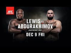 UFC Fight Night: Lewis vs Abdurakhimov - DEC 9 FRI