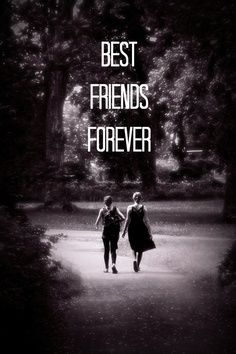 Best friends for ever