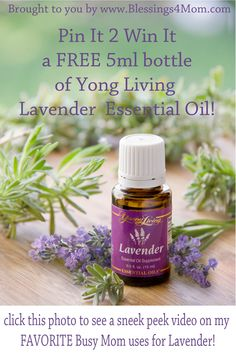 Pin It 2 Win It!!! Re-Pin, Like and comment on this pin and you could be our Pin It 2 Win It Winner!  The winner will be selected at 8pm CST, Monday 26, 2012 through random.org    Young Living Lavender Essential Oil is THIS Busy Mom's most used oil! Visit http://ow.ly/9Smqd  to watch a video on my most common uses for this oil!