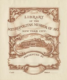 [Bookplate of the Metropolitan Museum of Art] by Pratt Libraries, via Flickr