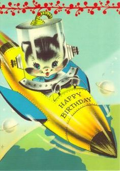 Vintage birthday card with a space ship with a kitty in it