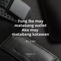Galaxy Phone, Samsung Galaxy, Tagalog Quotes, Hugot Lines, Pick Up Lines, More Fun, Life Quotes, Humor, Memes