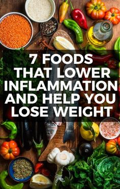 7 Foods That Lower Inflammation And Help You Lose Weight