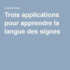 Trois applications pour apprendre la langue des signes