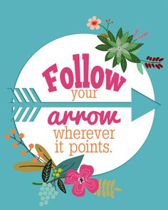 Art Print: Follow Your Arrow