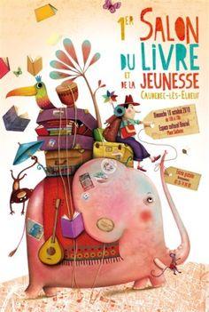 Premier Salon Du Livre Et De La Jeunesse de Caudebec Les Elbeuf