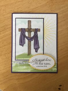 Stampin Up handmade Easter Day card  Cross  He is not here