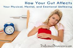 How Your Gut Affects Your Physical, Mental, and Emotional Wellbeing // deliciousobsessions.com