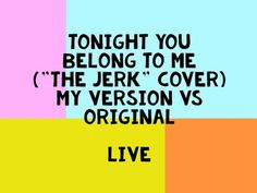 Tonight You Belong To Me The Jerk cover My version VS original live Ukulele Art, Ukulele Chords, Guitar, Ukulele Songs Popular, Cover Songs, A Whole New World, I Feel Good, Feel Better, Channel