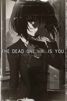The dead one is you