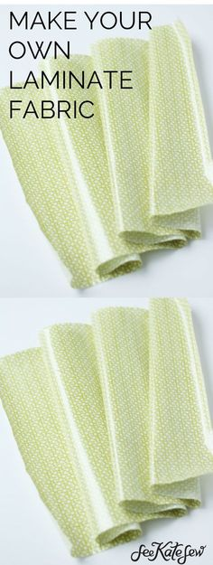 Make Your Own Laminate Fabric   See Kate Sew