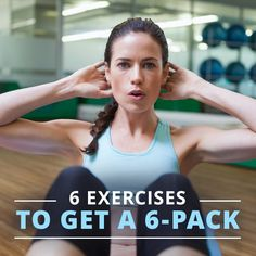 6 Exercises to Get a 6-Pack #flatbelly #flatabs #6packabs