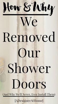 How to remove sliding shower  doors & why you really should!