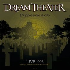 Puppies On Acid: Live At Rocky Point Palladium Warwick Rocky Point, Dream Theater, Acro, Dreaming Of You, Puppies, World, Movie Posters, Lp, Cubs