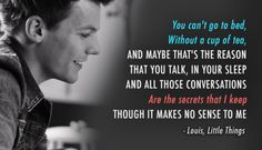 One Direction Little Things | Little Things Quote (About bed, cup of tea, lyrics, secrets, sleep ...