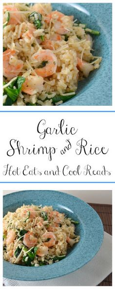 Easy and healthy dinner option that the kiddos will even love! Garlic Shrimp and Rice Recipe from Hot Eats and Cool Reads