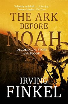 The Ark Before Noah: Decoding the Story of the Flood by I... https://www.amazon.co.uk/dp/1444757083/ref=cm_sw_r_pi_dp_4GWExbMM9DDRY