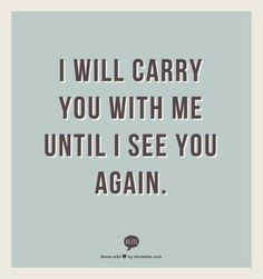 #Hurt #Quotes #Love #Relationship I will carry you with me… | Flickr