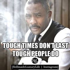 TOUGH TIMES DON'T LAST TOUGH PEOPLE DO #selfmadeluxurylife #businesspartner #ambition #bosslady #businessopportunity #bussinessminded #dreambigorgohome #entrepreneurquotes #follow #followteam #goals #inspiring #lifeisgood #marketing #motivational #pictureoftheday #roads #stayfocused