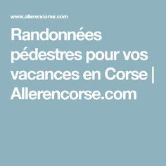 Randonnées pédestres pour vos vacances en Corse | Allerencorse.com