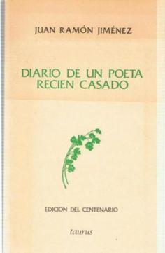 """100 ANOS DA PUBLICACION DE """"DIARIO DE UN POETA RECIEN CASADO"""" DE JUAN RAMÓN JIMÉNEZ SIGNATURA: L6t-JIMENEZ-dia http://kmelot.biblioteca.udc.es/record=b1518209~S1*gag"""