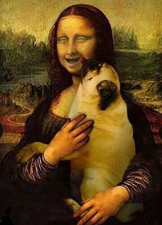 at Mona Lisa smile! DaVinci should have had a pug off to the side to entice her expression.Look at Mona Lisa smile! DaVinci should have had a pug off to the side to entice her expression. Funny Dogs, Cute Dogs, Funny Animals, Cute Animals, Animals Dog, Mona Lisa, Baby Pug Dog, Tableau Pop Art, La Madone