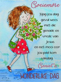 Good Morning Messages, Good Morning Wishes, Lekker Dag, Evening Greetings, Afrikaanse Quotes, Goeie More, Morning Blessings, Special Quotes, Good Night Quotes