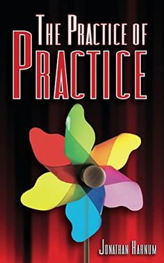 Book recommendations about The Practice of Practice from people you follow on Twitter. talent means almost nothing when it comes to getting better at anything, especially music. Practice is everything. This book covers essential practice strategies a...