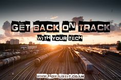 Get back on #track with your #tech. We can help teach you and get you on your way to #loving technology  www.how2useit.co.uk