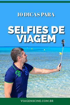 10 Dicas para Tirar Selfies de Viagem: fotografando com a GoPro, usando o pau de selfie, quais os melhores ângulos e como tirar os melhores autorretratos durante a viagem
