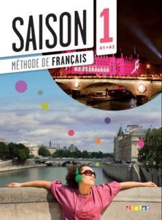 FLE - Niveau : Grands adolescents et adultes - Collection Saison | Editions Didier