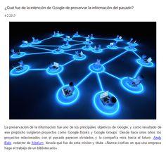 ¿Qué fue de la intención de Google de preservar la información del pasado? / @lecturalab | #socialibrarianship #reference
