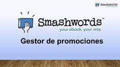 Smashwords 2017 - Gestor de promociones (español) Content, Music, Youtube, Management, Musica, Musik, Muziek, Music Activities, Youtubers