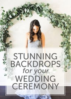 Stunning Backdrops for your Wedding Ceremony