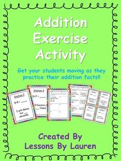 Have your students practice their addition facts through this fun, engaging, kinesthetic activity!  Your students will be shown an addition fact -  they will solve it and the sum will be the amount of a certain exercise they need to do.   Exercises include: jogging in place, jumping jacks, crunches, jump rope, yoga poses, and many more!Great for a movement/brain break, station activity, partner practice, task card, or quick assessment.