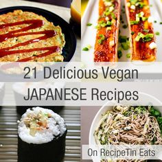 RecipeTin Eats | 21 Delicious Vegan Japanese Recipes Get more latest recipes at http://epicurerecipe.com/