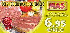 Del 21 de Enero al 2 de Febrero de 2013: Filete de Ternera de ávila 6,95 €/kg  #ofertas #ahorro #promocion