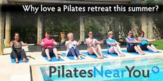 Want to try something new this summer? A Pilates retreat maybe the answer you are looking for....