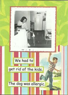 We Had To Get Rid Of The Kids Greeting Card. $3.25, via Etsy.