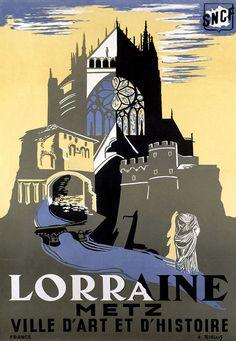 Affiche chemin de fer SNCF - Lorraine Metz