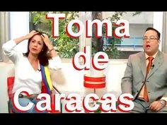 TOMA DE CARACAS EN VIVO - YouTube