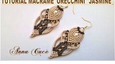 "Tutorial macramè orecchini ""Jasmine""/Tutorial macramé earrings ""Jasmine""..."