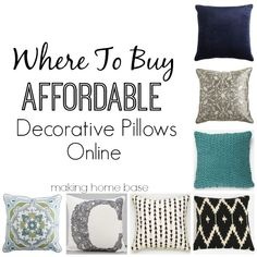 Where To Buy Affordable Decorative Pillows.. good to know because they are surprisingly expensive!!
