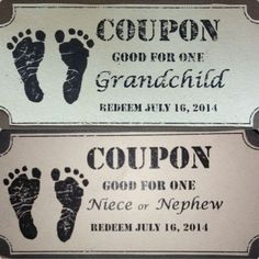 Issue these coupons to relatives and see how long it takes to sink in.
