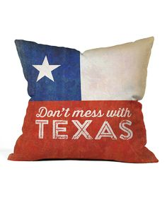DENY Designs Dont Mess with Texas Flag Throw Pillow | zulily